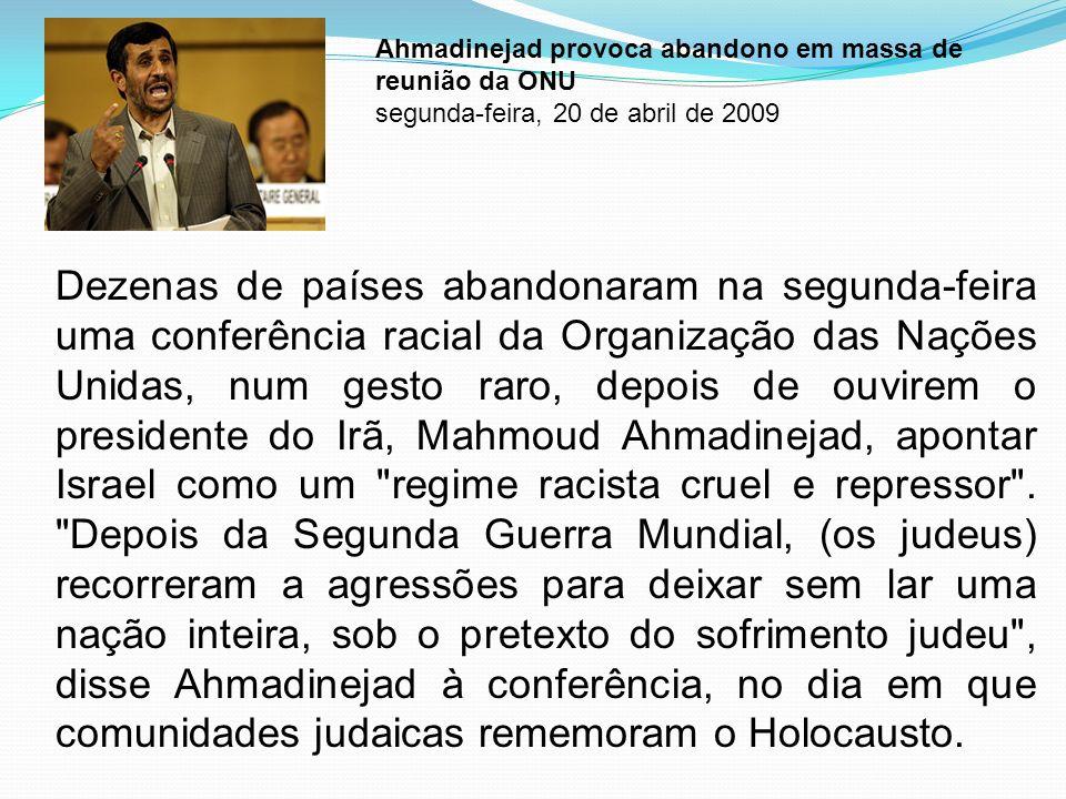 Ahmadinejad provoca abandono em massa de reunião da ONU