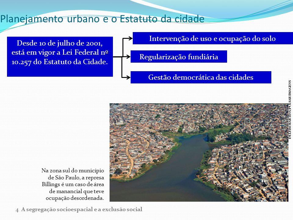 Planejamento urbano e o Estatuto da cidade