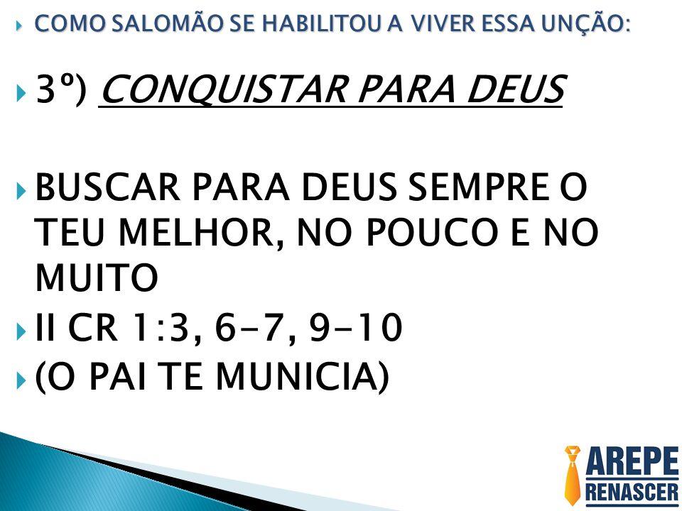 3º) CONQUISTAR PARA DEUS