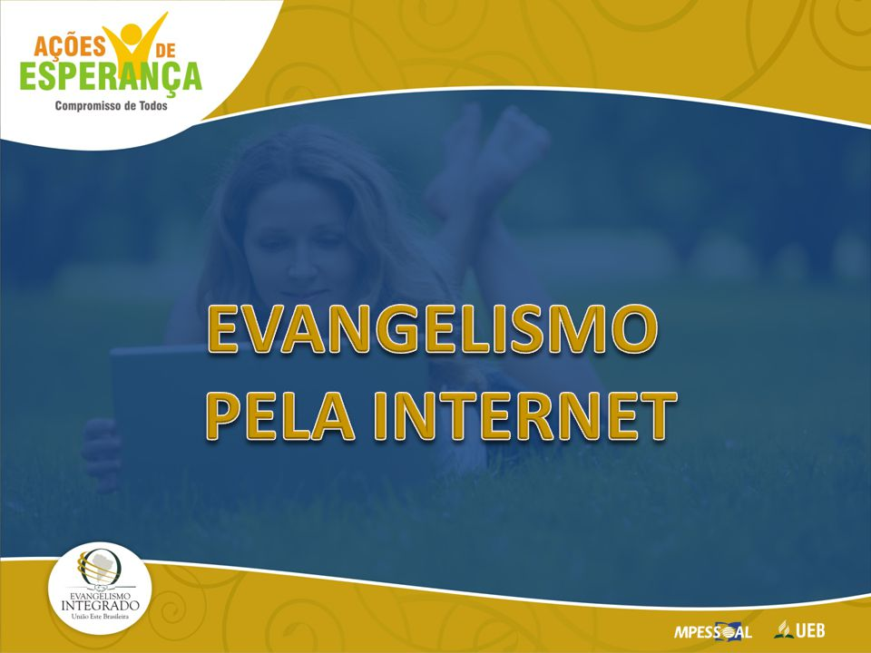EVANGELISMO PELA INTERNET