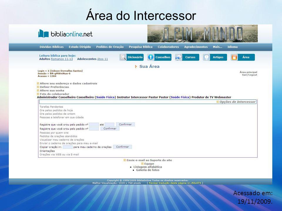 Área do Intercessor Acessado em: 19/11/2009.