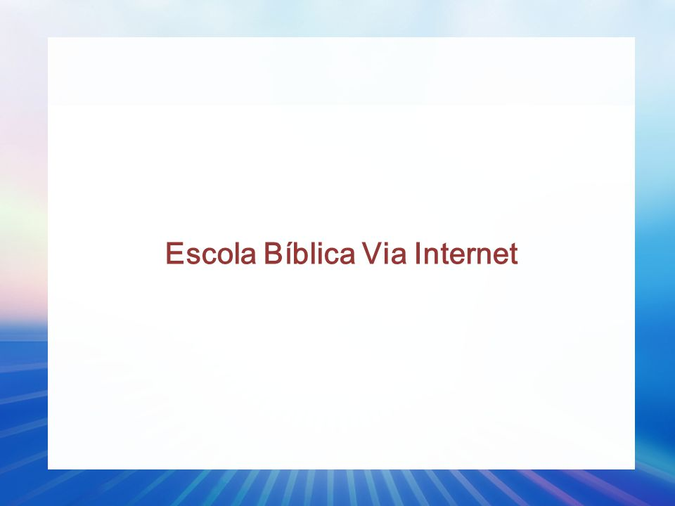 Escola Bíblica Via Internet
