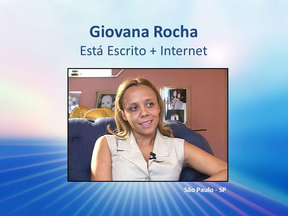 Giovana Rocha Está Escrito + Internet