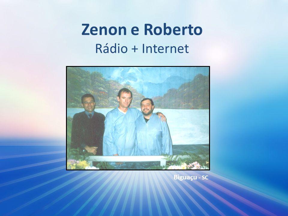 Zenon e Roberto Rádio + Internet
