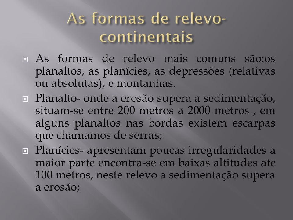 As formas de relevo- continentais