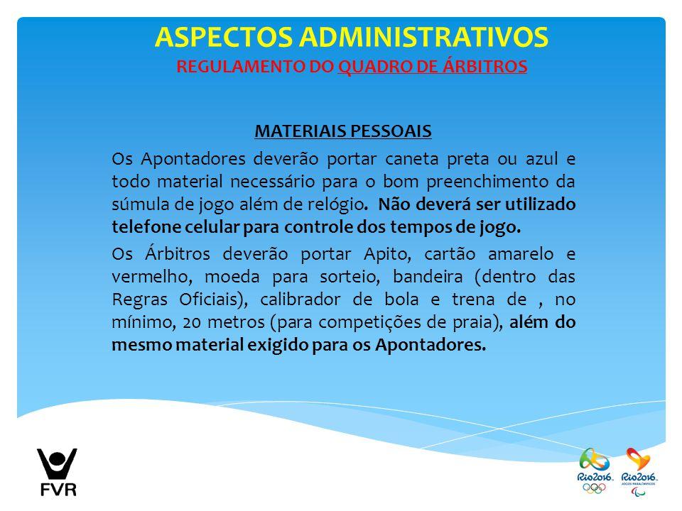 ASPECTOS ADMINISTRATIVOS REGULAMENTO DO QUADRO DE ÁRBITROS