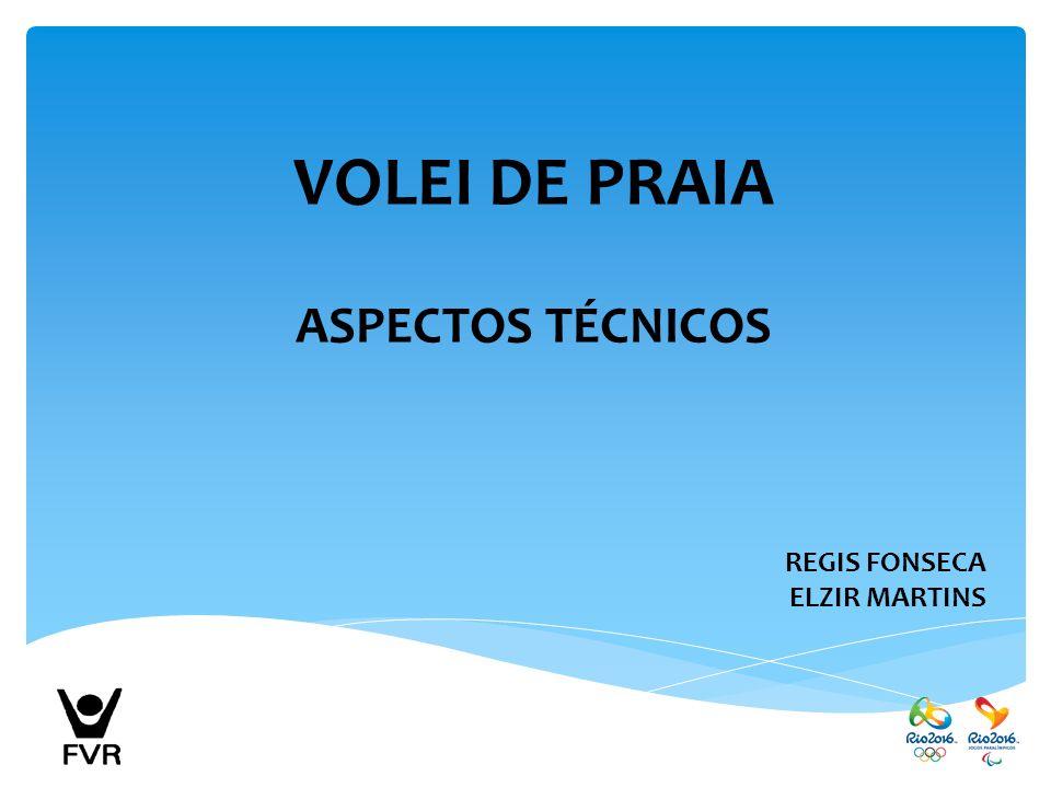 VOLEI DE PRAIA ASPECTOS TÉCNICOS REGIS FONSECA ELZIR MARTINS