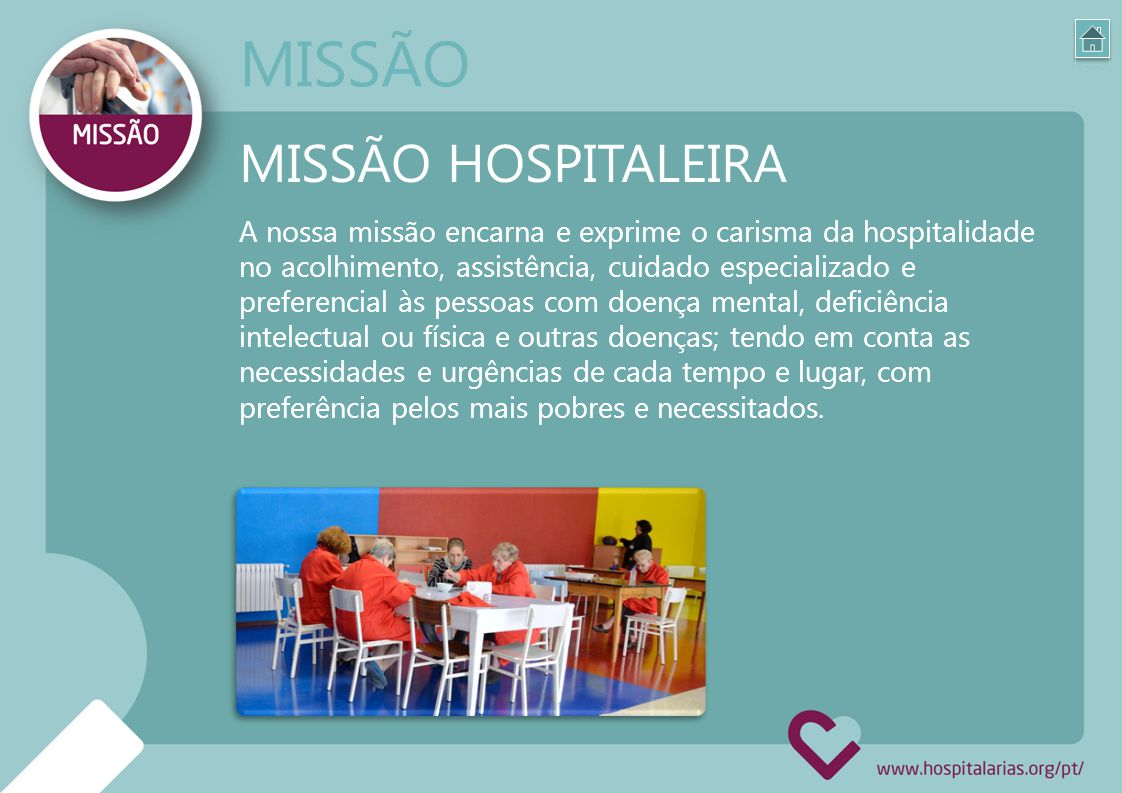 MISSÃO MISSÃO HOSPITALEIRA