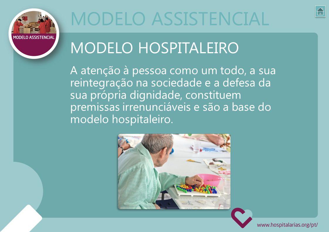 MODELO ASSISTENCIAL MODELO HOSPITALEIRO