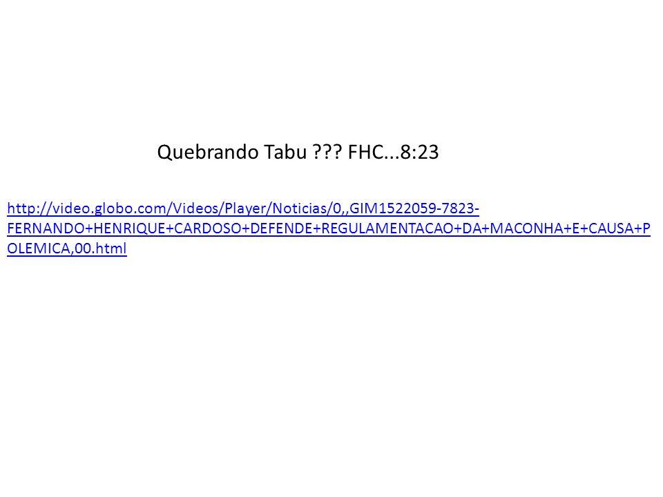 Quebrando Tabu FHC...8:23