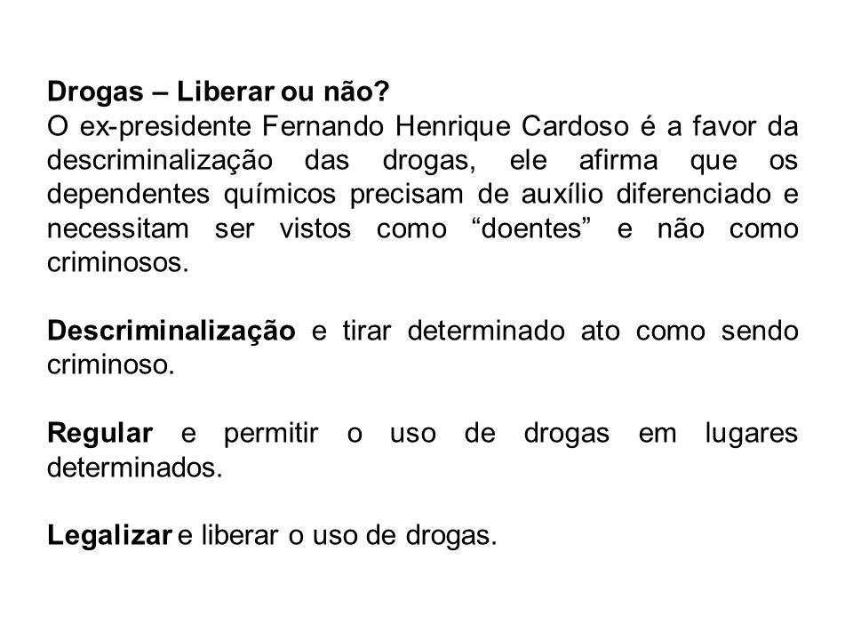 Drogas – Liberar ou não