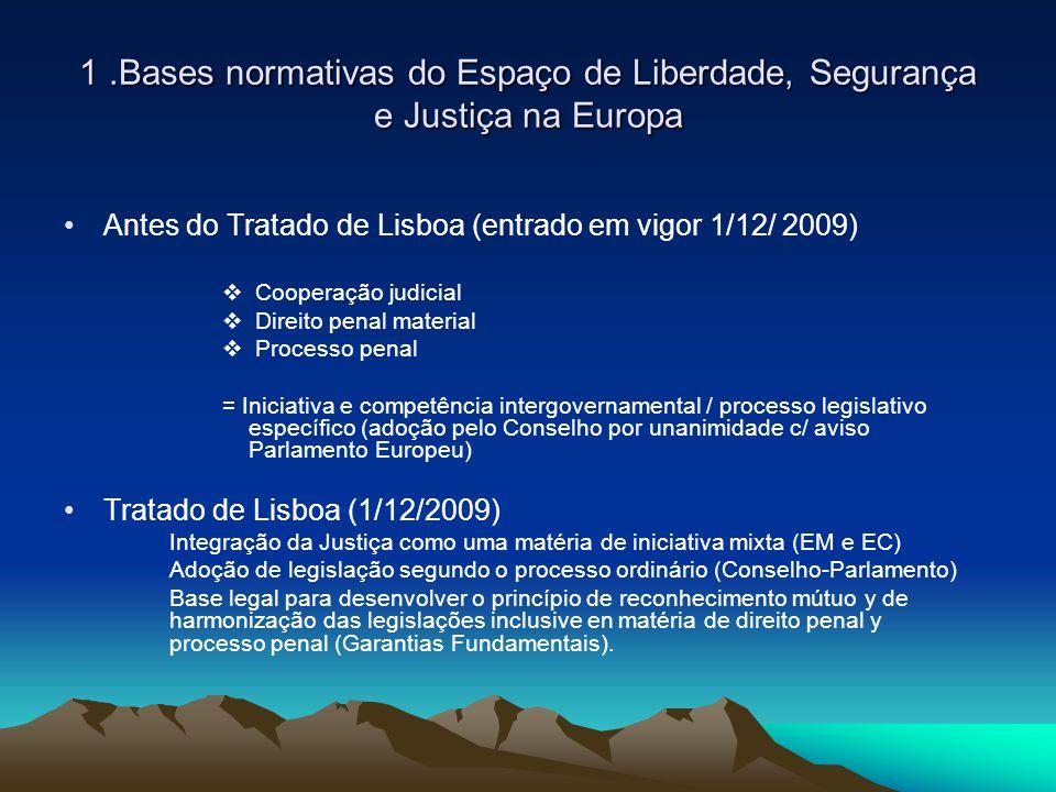 1 .Bases normativas do Espaço de Liberdade, Segurança e Justiça na Europa