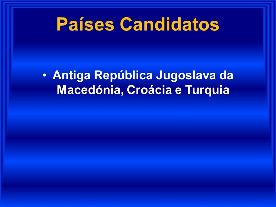 Antiga República Jugoslava da Macedónia, Croácia e Turquia