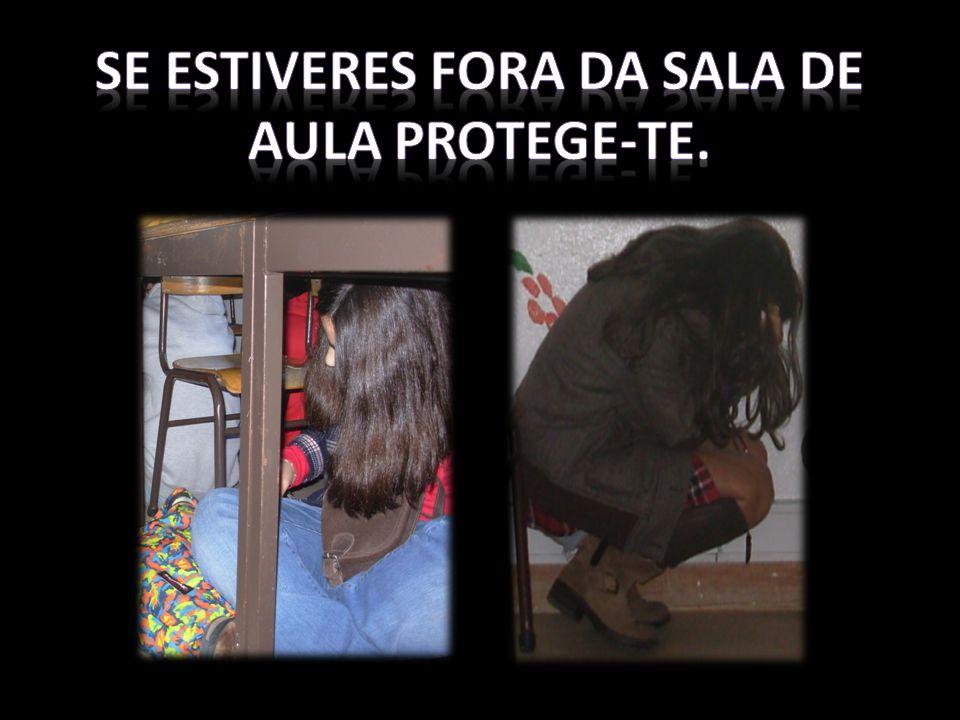 SE Estiveres FORA DA SALA DE AULA PROTEGE-TE.