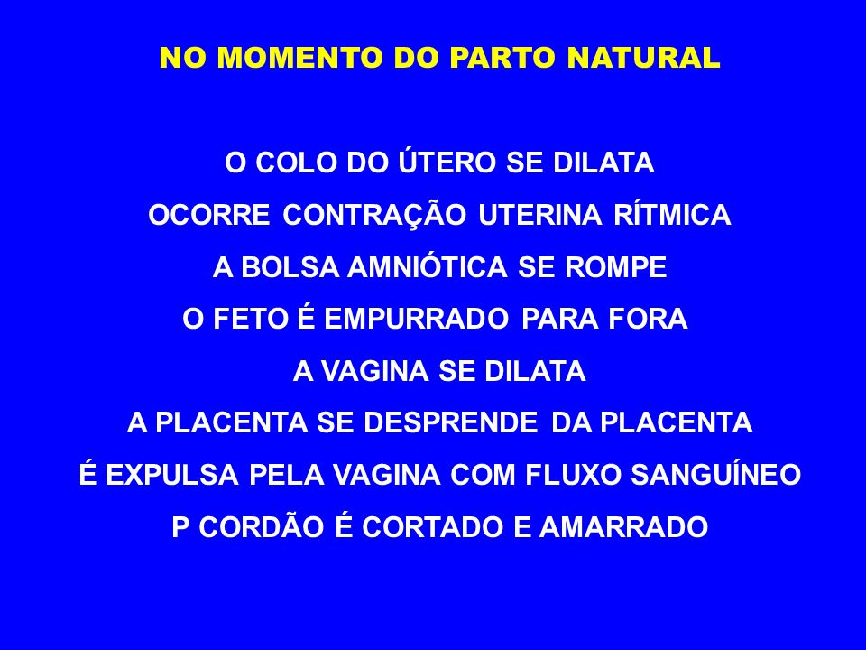 NO MOMENTO DO PARTO NATURAL