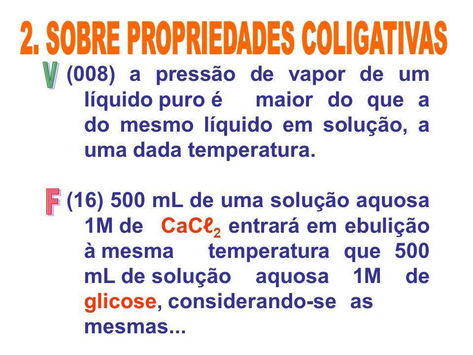 2. SOBRE PROPRIEDADES COLIGATIVAS