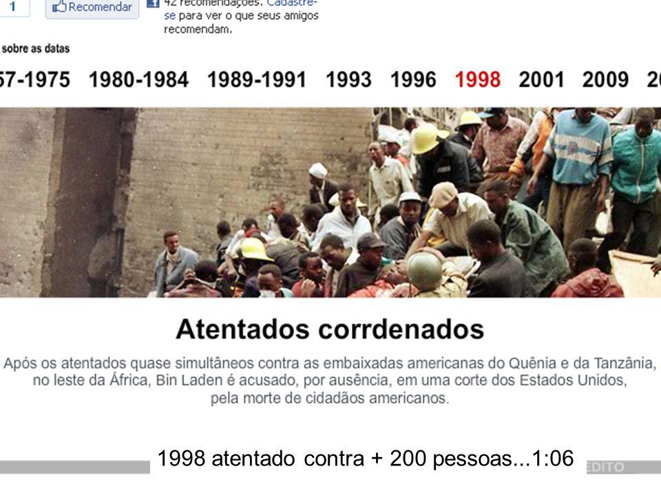 1998 atentado contra + 200 pessoas...1:06