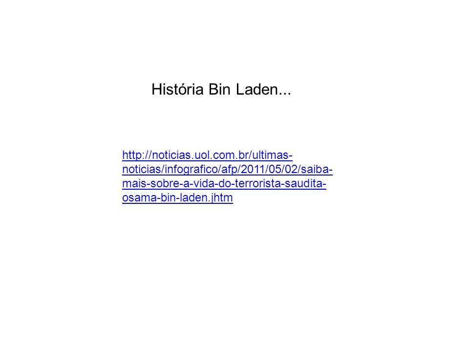 História Bin Laden...