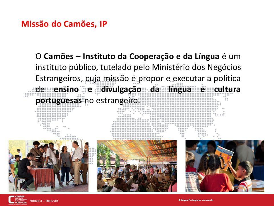 Missão do Camões, IP