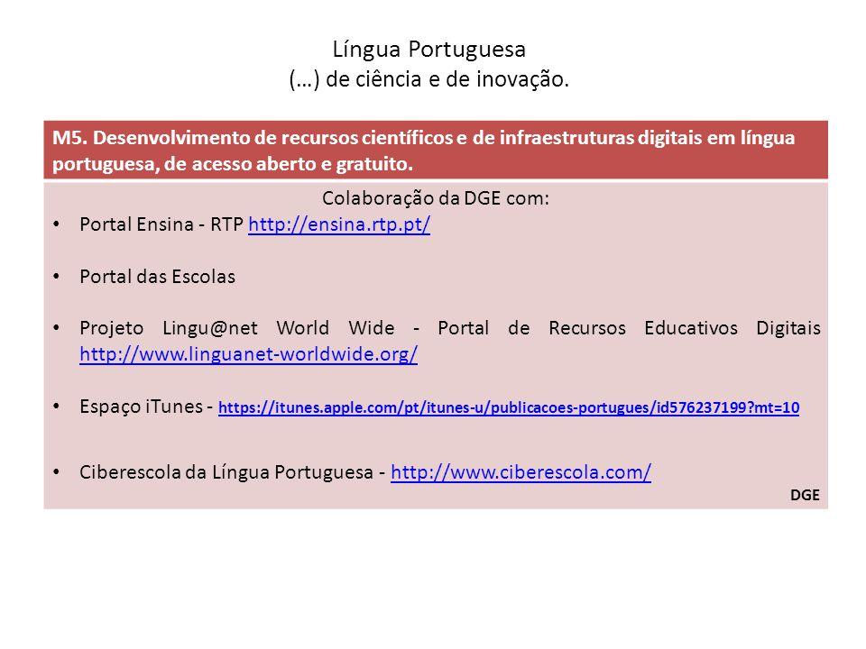 Língua Portuguesa (…) de ciência e de inovação.