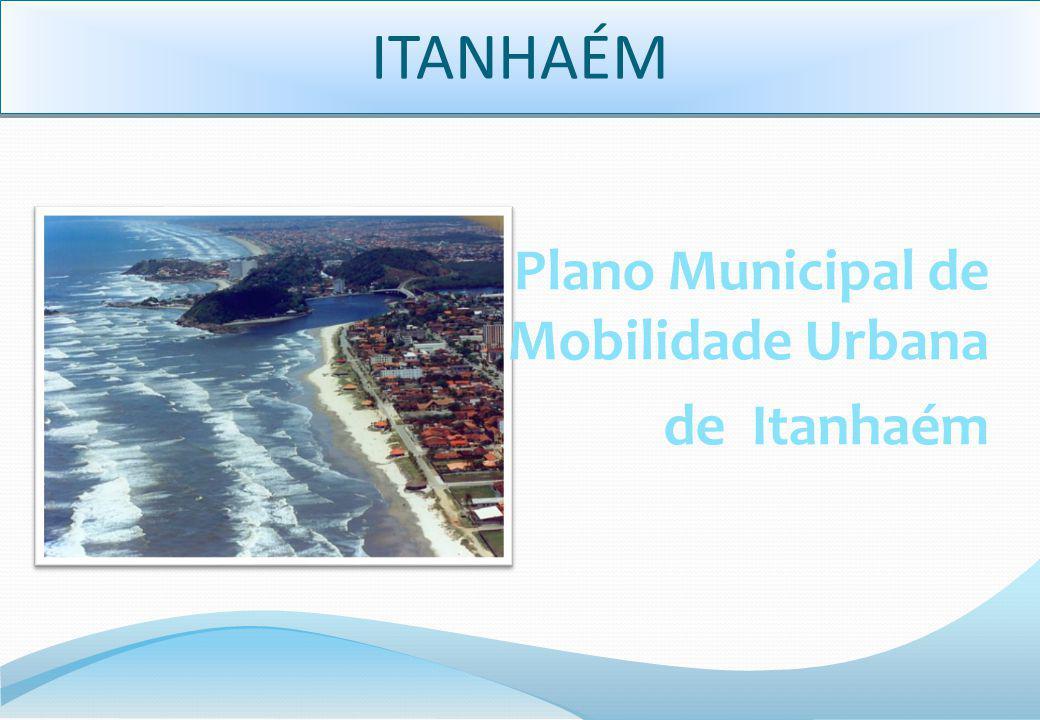 ITANHAÉM Plano Municipal de Mobilidade Urbana de Itanhaém