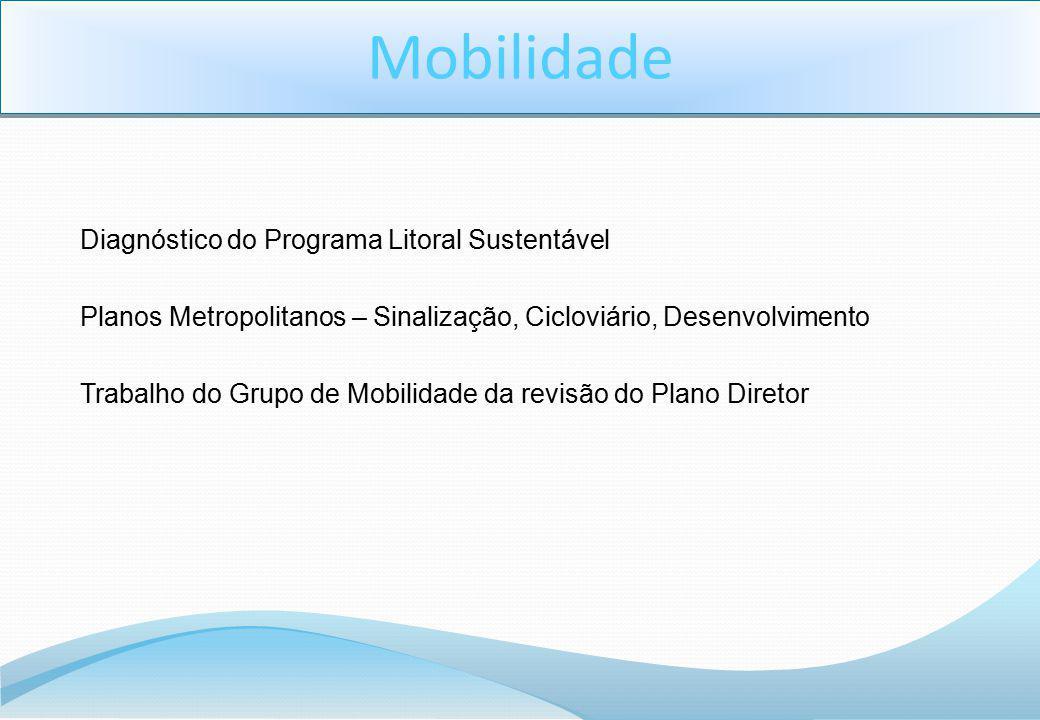 Mobilidade Diagnóstico do Programa Litoral Sustentável
