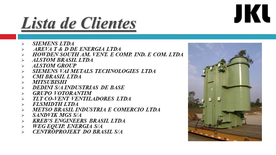 Lista de Clientes SIEMENS LTDA AREVA T & D DE ENERGIA LTDA