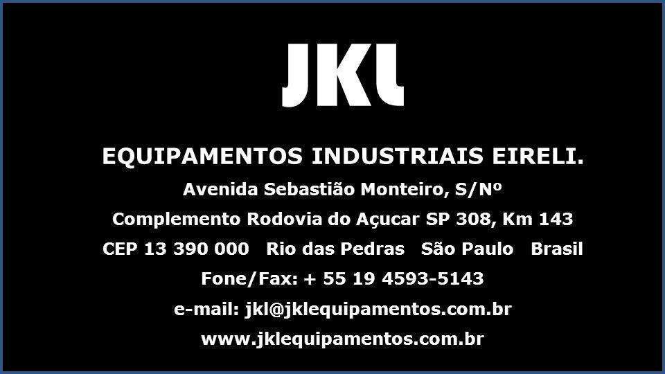 JKL EQUIPAMENTOS INDUSTRIAIS EIRELI. Avenida Sebastião Monteiro, S/Nº
