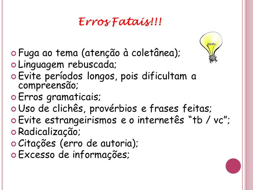 Erros Fatais!!! Fuga ao tema (atenção à coletânea);