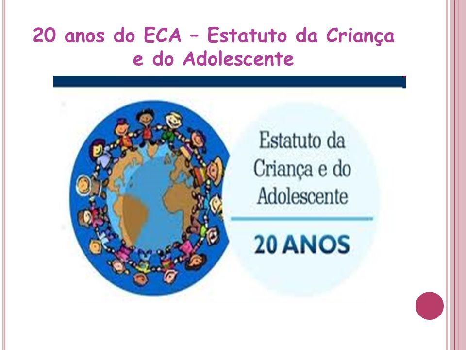 20 anos do ECA – Estatuto da Criança e do Adolescente