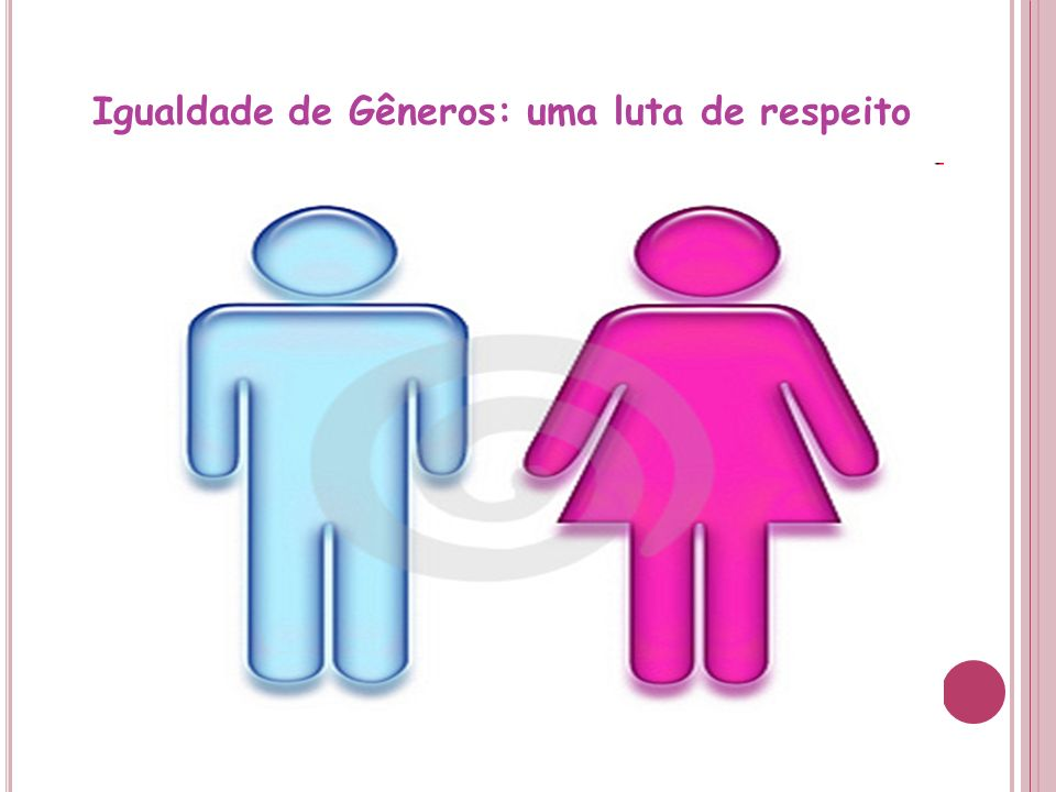 Igualdade de Gêneros: uma luta de respeito