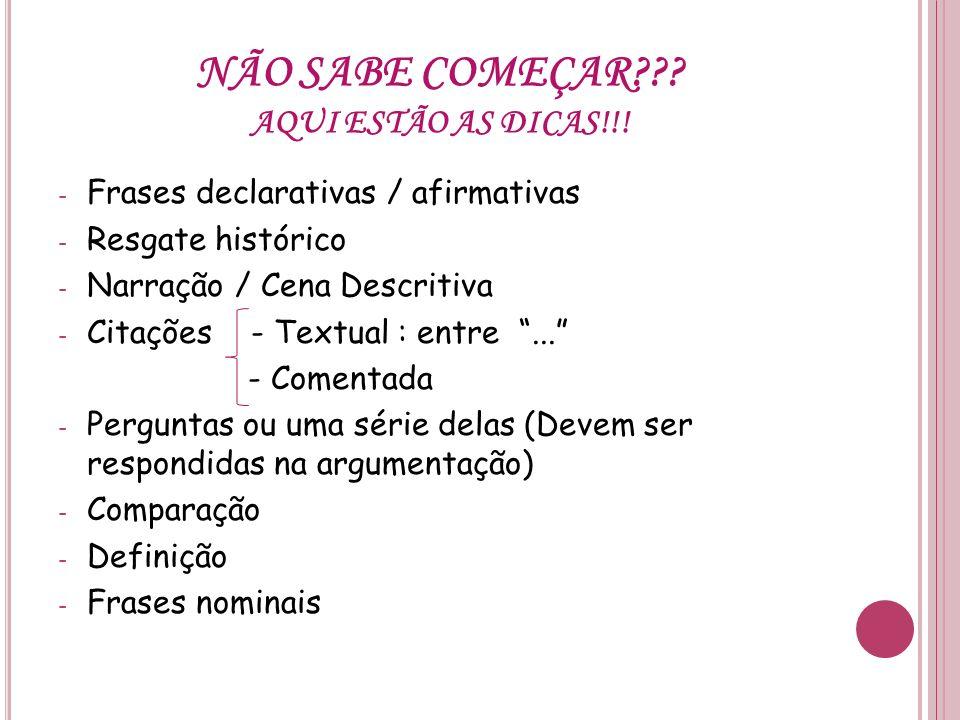 NÃO SABE COMEÇAR AQUI ESTÃO AS DICAS!!!