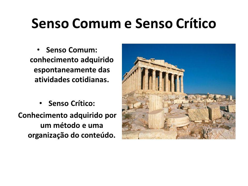 Senso Comum e Senso Crítico