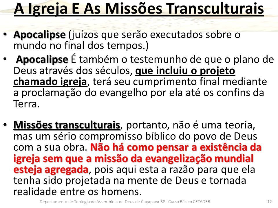 A Igreja E As Missões Transculturais
