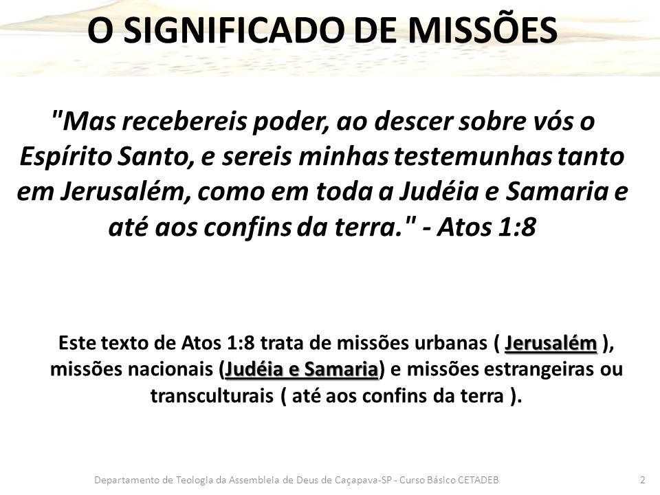 O SIGNIFICADO DE MISSÕES
