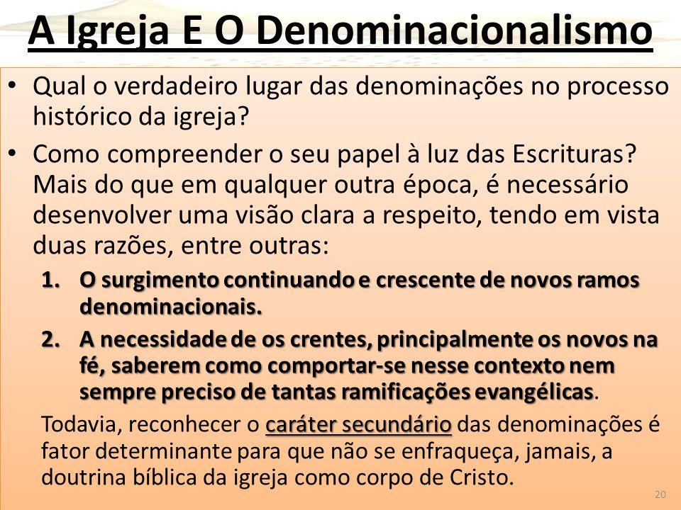 A Igreja E O Denominacionalismo