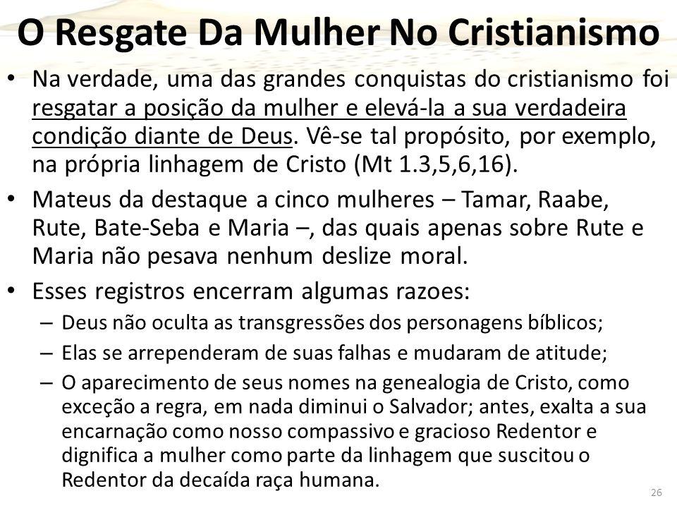 O Resgate Da Mulher No Cristianismo