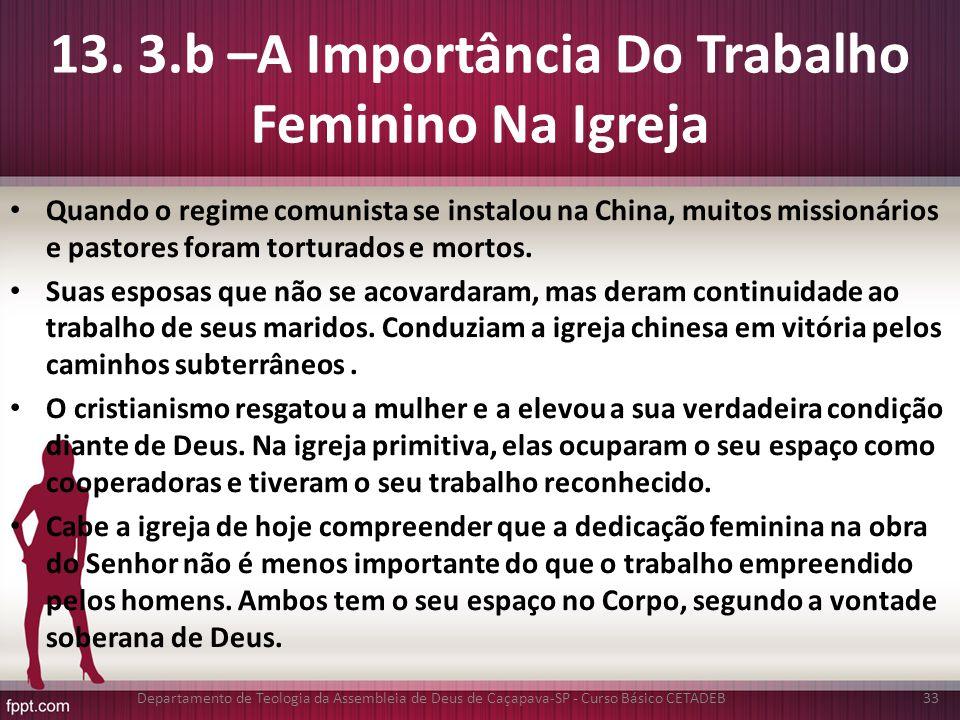 13. 3.b –A Importância Do Trabalho Feminino Na Igreja