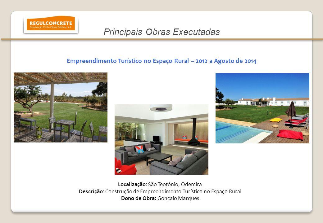 Empreendimento Turístico no Espaço Rural – 2012 a Agosto de 2014