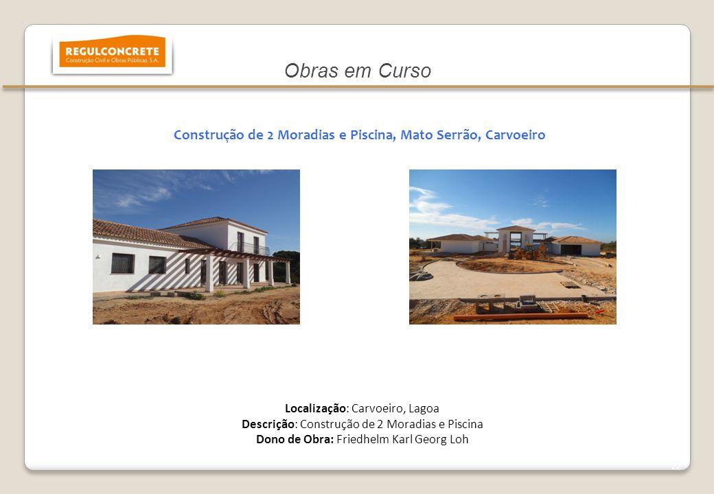Construção de 2 Moradias e Piscina, Mato Serrão, Carvoeiro