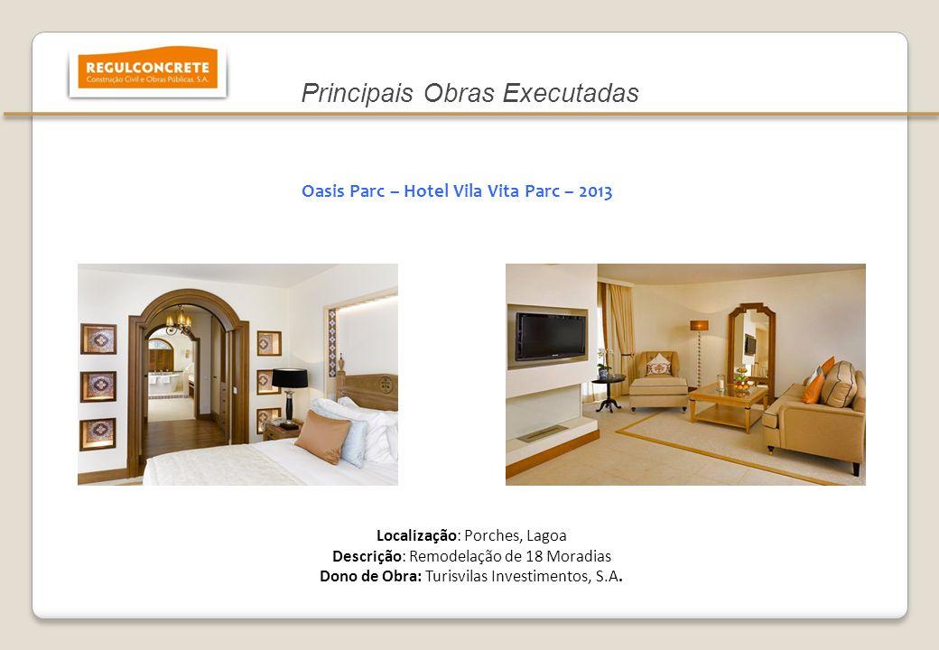 Oasis Parc – Hotel Vila Vita Parc – 2013