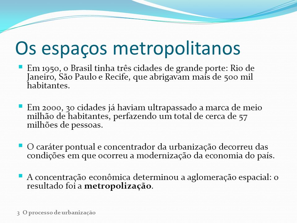 Os espaços metropolitanos
