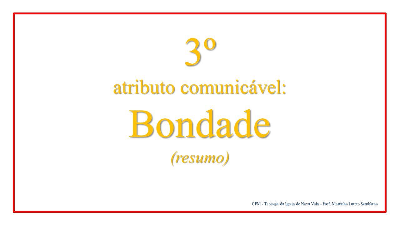 atributo comunicável: Bondade
