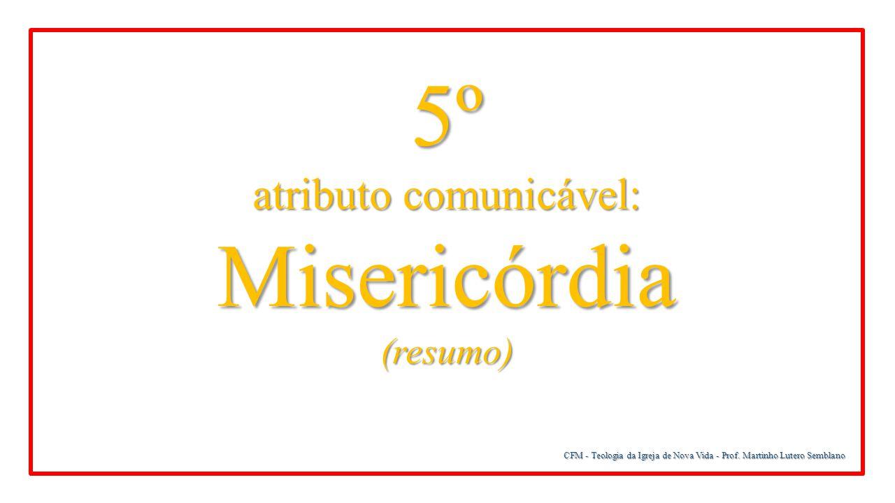 atributo comunicável: Misericórdia