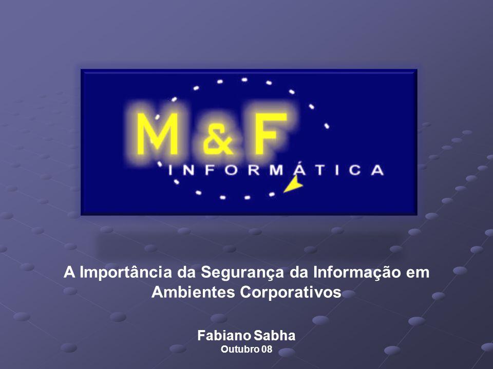 A Importância da Segurança da Informação em Ambientes Corporativos