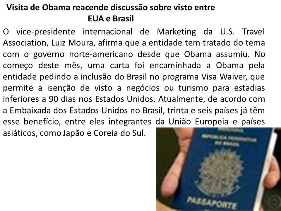 Visita de Obama reacende discussão sobre visto entre EUA e Brasil