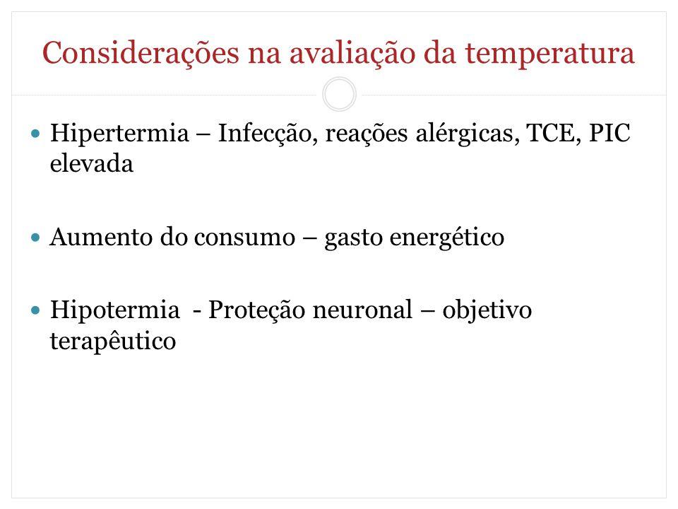 Considerações na avaliação da temperatura