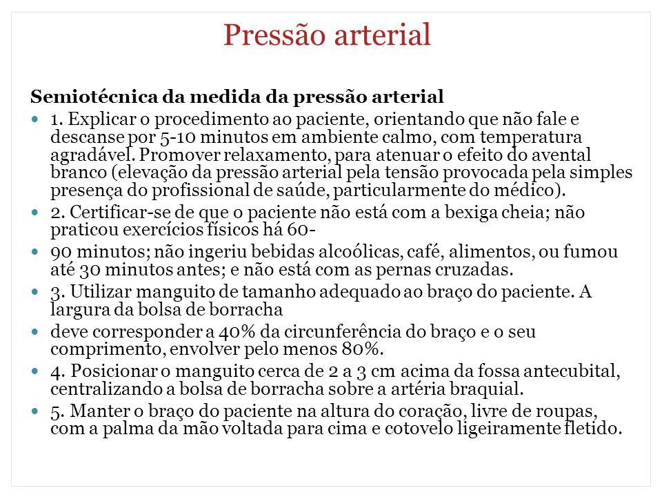 Pressão arterial Semiotécnica da medida da pressão arterial