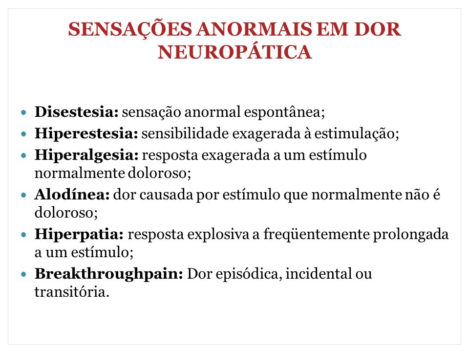 SENSAÇÕES ANORMAIS EM DOR NEUROPÁTICA