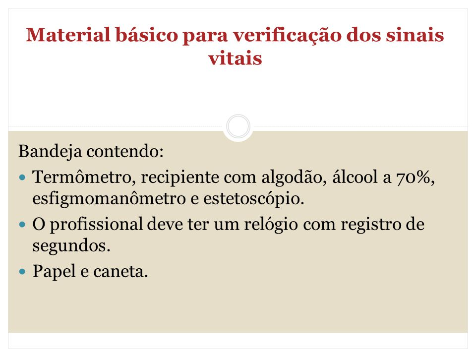 Material básico para verificação dos sinais vitais
